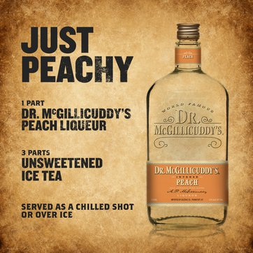 1 part Dr. McGillicuddy's Peach Liqueur, 3 parts unsweetened iced tea, Serve as a chilled shot or over ice.