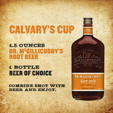 1.5 ounces Dr. McGillicuddy's Root Beer, Your choice of beer, Combine shot with beer and enjoy.