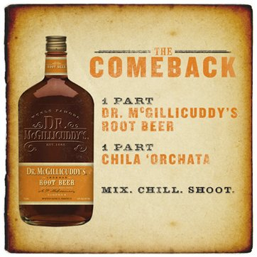 1 part Dr. McGillicuddy's Root Beer, 1 part Chila 'Orchata, Serve as a chilled shot or over ice.
