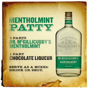 2 parts Dr. McGillicuddy's Mentholmint, 1 part chocolate liqueur, Serve as a chilled shot or over ice.