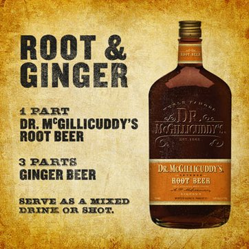 1 part Dr. McGillicuddy's Root Beer, 3 parts ginger beer